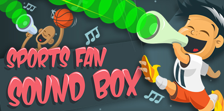 Sports Fan Sound Box Banner